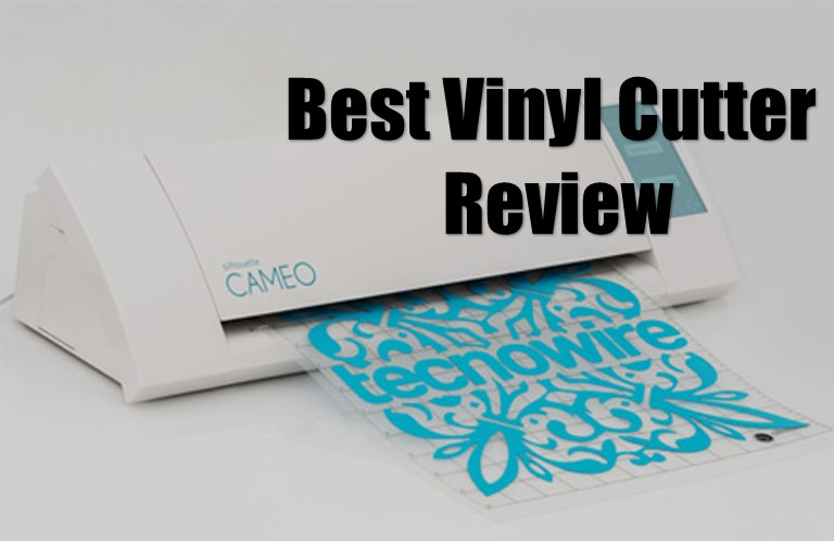 Best Vinyl Cutter Review