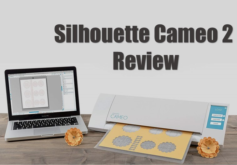 Silhouette Cameo 2 Review